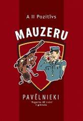 mauzeru_pavelnieki_vaks_signaleks